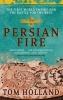 Holland, Tom, Persian Fire