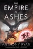 Anthony Ryan, The Empire of Ashes