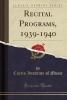 Music, Curtis Institute of, Recital Programs, 1939-1940 (Classic Reprint)