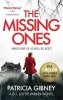 Patricia Gibney, The Missing Ones: An absolutely gripping thriller with a jaw-dropping twist