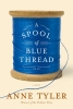 Anne Tyler, Spool of Blue Thread