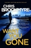 Brookmyre, Chris, Want You Gone