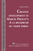 Johnson, Jeffrey, Creative Development in Marcel Proust`s A la recherche du temps perdu