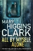 <b>Clark Mary</b>,All by Myself, Alone