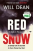 Dean Will, Red Snow