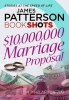 Patterson, James, $10,000,000 Marriage Proposal