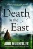 Abir Mukherjee, Death in the East