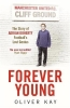 Oliver Kay, Forever Young