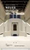 Buttlar, Adrian von, Neues Museum Berlin. Architekturführer