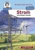 Hansch, Susanne, Strom - Unsichtbare Energie