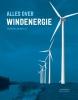 Broer  Scholtens Guido  Bakema, Alles over windenergie