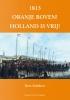 Kees Schulten, 1813 oranje boven!