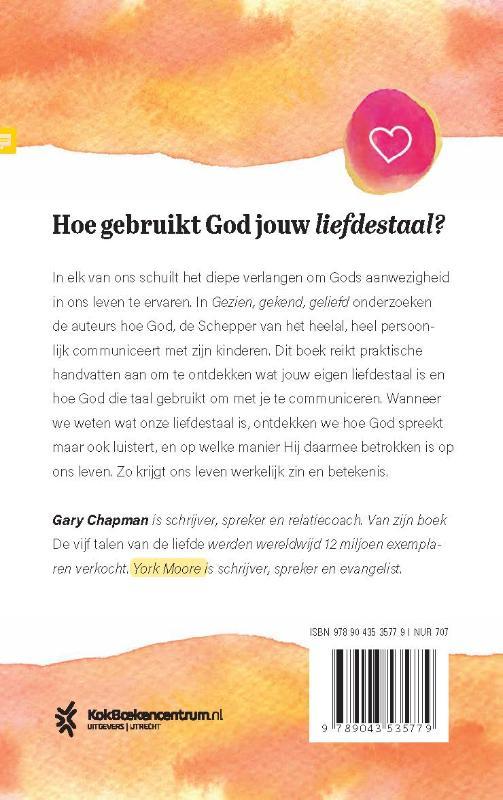 Gary Chapman, R. York Moore,Gezien, gekend, geliefd