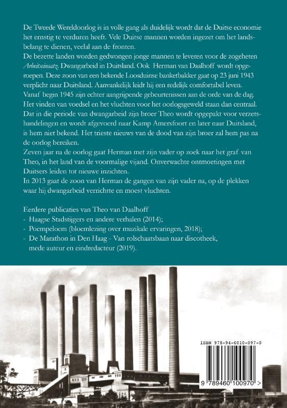 Theo van Daalhoff,Verplicht in Duitsland