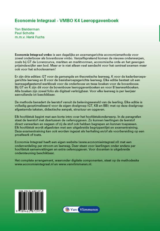 Ton Bielderman, Paul Scholte,Economie Integraal vmbo K 4 Leeropgavenboek