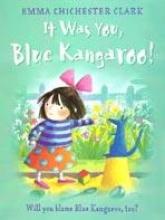Emma Chichester Clark It Was You! Blue Kangaroo