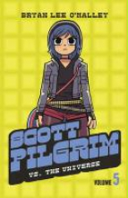 O`Malley, Bryan Scott Pilgrim vs The Universe
