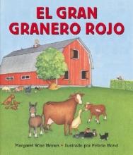 Brown, Margaret Wise El Gran Granero Rojo