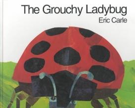 Carle, Eric The Grouchy Ladybug