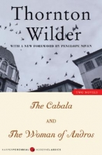 Wilder, Thornton The Cabala and The Woman of Andros