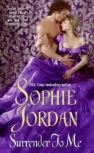Jordan, Sophie Surrender to Me