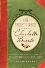James, Syrie The Secret Diaries of Charlotte Bronte