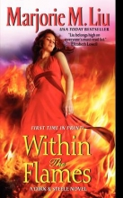 Liu, Marjorie M. Within the Flames