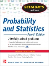 Schiller, John J. Schaum`s Outline of Probability and Statistics, 4th Edition