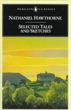 Hawthorne, Nathaniel,   Colacurcio, Michael J. Selected Tales and Sketches