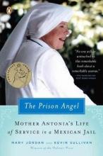 Jordan, Mary,   Sullivan, Kevin The Prison Angel