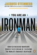 Steinberg, Jacques You Are an Ironman