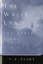 Eliot, T. S. Waste Land and Other Poems