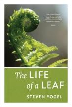 Steven Vogel The Life of a Leaf