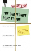 Carol Fisher Saller Subversive Copy Editor, Second Edition