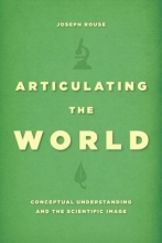 Joseph Rouse Articulating the World