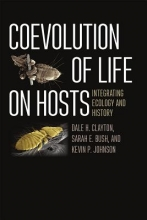 Dale H. Clayton,   Sarah E. Bush,   Kevin P. Johnson Coevolution of Life on Hosts