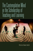 Patricia Owen-Smith The Contemplative Mind in the Scholarship of Teaching and Learning