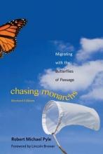 Robert Michael Pyle Chasing Monarchs