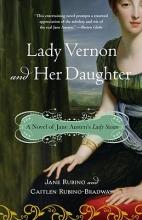Rubino, Jane,   Rubino-Bradway, Caitlen Lady Vernon and Her Daughter