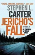 Carter, Stephen L. Jericho`s Fall