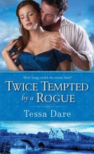 Dare, Tessa Twice Tempted by a Rogue