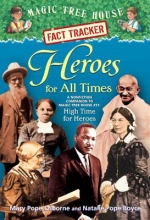 Osborne, Mary Pope,   Boyce, Natalie Pope Heroes For All Times