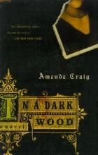Craig, Amanda In a Dark Wood