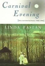 Pastan, Linda Carnival Evening
