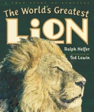 Helfer, Ralph The World`s Greatest Lion