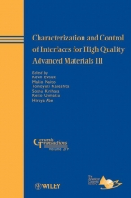 Ewsuk, Kevin Characterization and Control of Interfaces for High Quality Advanced Materials III