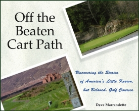 Marrandette, Dave Off The Beaten Cart Path