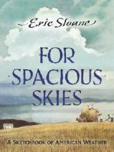 Eric Sloane For Spacious Skies