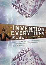 Hunt, Samantha The Invention of Everything Else