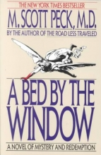 Peck, M. Scott A Bed by the Window